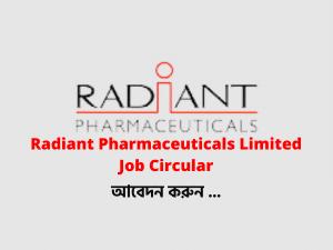 Radiant Pharmaceuticals Limited Job Circular 2021
