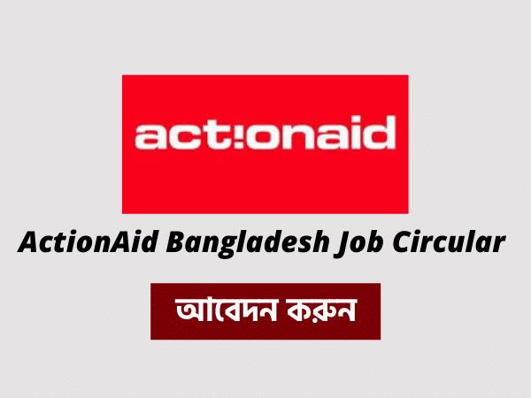ActionAid Bangladesh Job Circular 2021